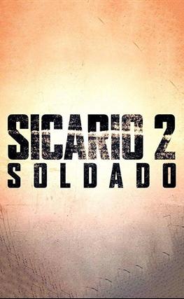 Portada de la película Sicario 2: Soldado